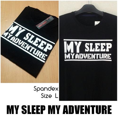 Baju Kaos My Sleep My Adventure Cowok Terbaru & Murah